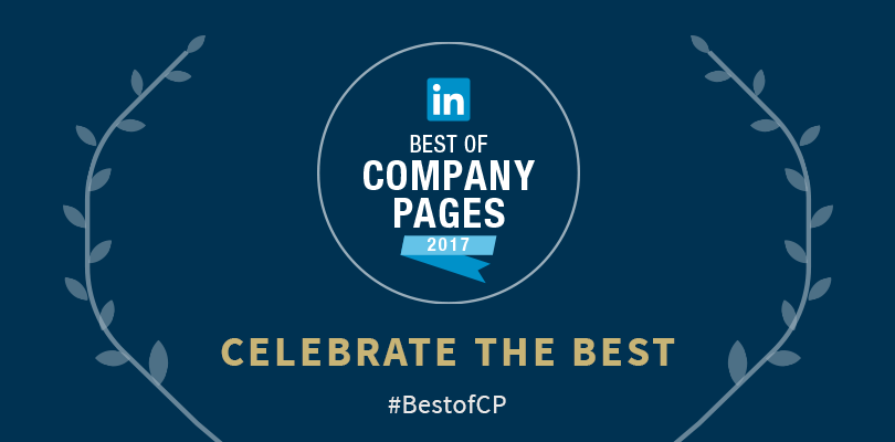 Announcing Linkedin S Top 10 Company Pages Of 2017 Official