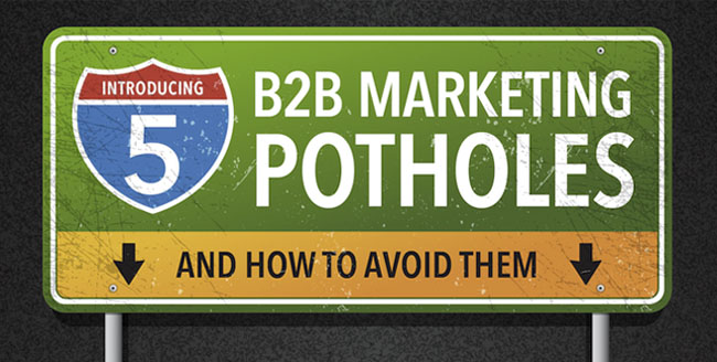 B2B Marketing Potholes
