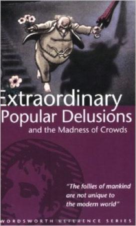 Extraordinary Popular Delucions