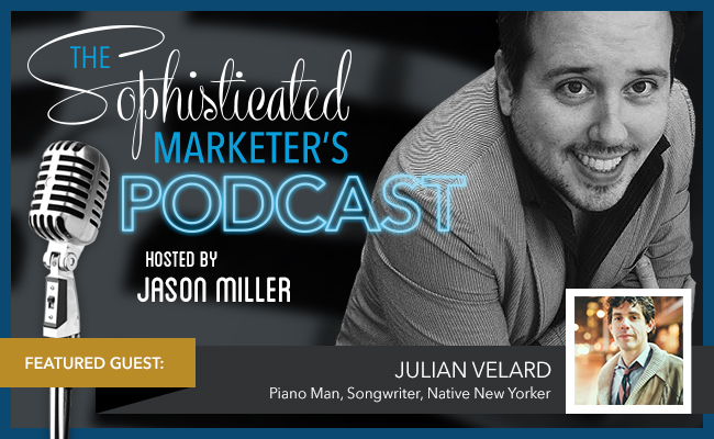 LinkedIn_SophMarketersPodcast_JulianVelard_BlogHeader_650X400_r2_07.22.15