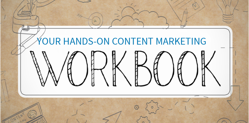 your hands on content marketing workbook linkedin marketing solutions