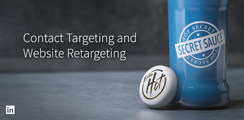 How LinkedIn's Marketing Team Uses Contact Targeting and Website