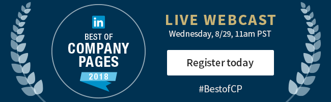 for more company page advice and inspiration register for our upcoming best of company paged webcast