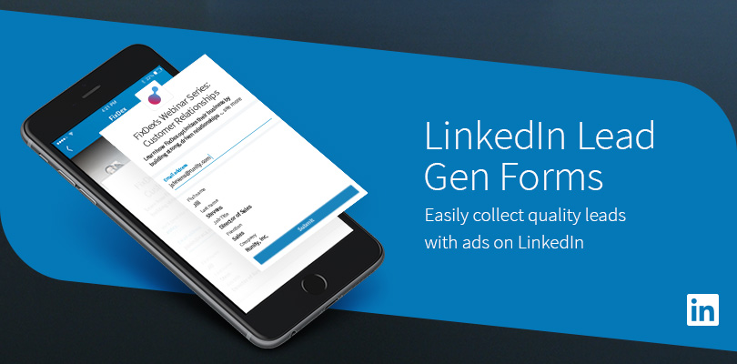 Linkedin lead gen forms an easy lead generation tool linkedin introducing linkedin lead gen forms an easy way to collect quality leads for your business colourmoves