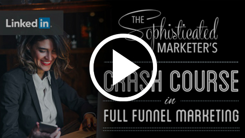Crash Course to Full Funnel Marketing