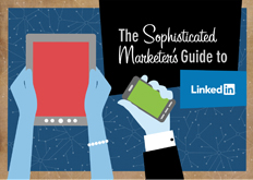 Download the Sophisticated Marketer's Guide before the Webinar