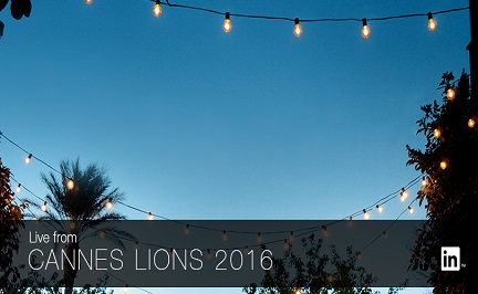 Can't Miss Sessions at Cannes Lions 2016