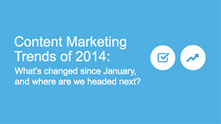 2014 Content Marketing Trends: Mid-Year Report