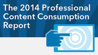 The 2014 Professional Content Consumption Report