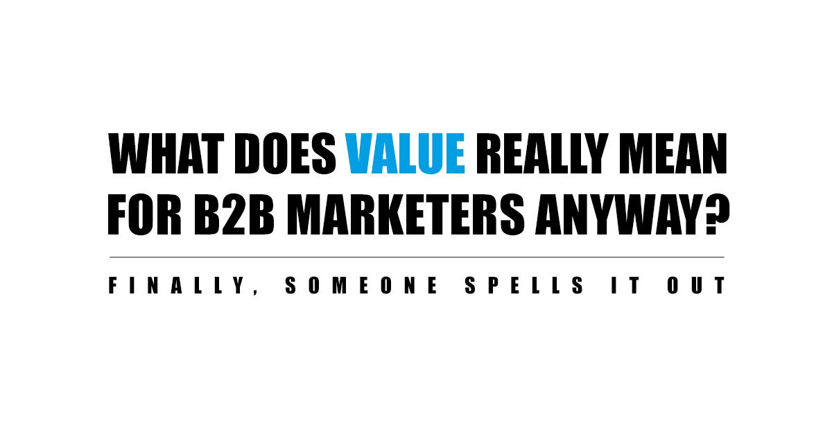 What does value really mean for B2B marketers?
