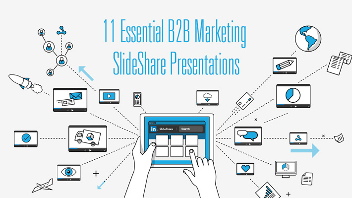 11 Essential B2B Marketing SlideShare Presentations