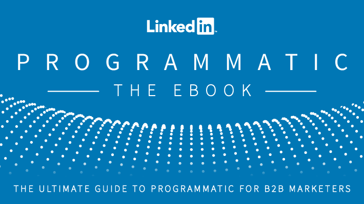 04574fe520 Programmatic Ad Buying for B2B  A Getting Started Guide