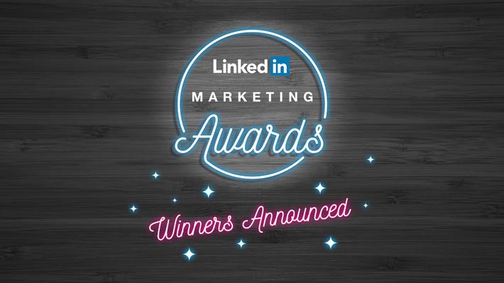 Congratulations To The Linkedin Marketing Awards Winners