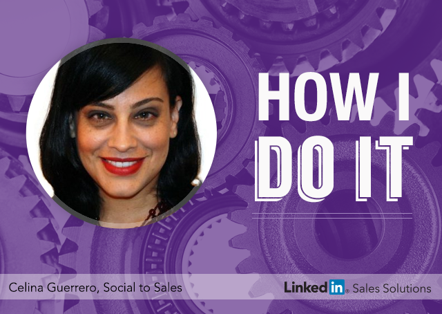 How-I-Do-It-LinkedIn-Celina-Guerrero