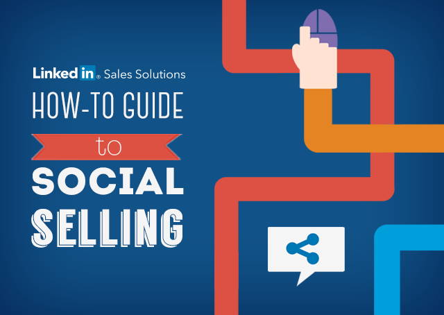 the-how-to-guide-to-social-selling