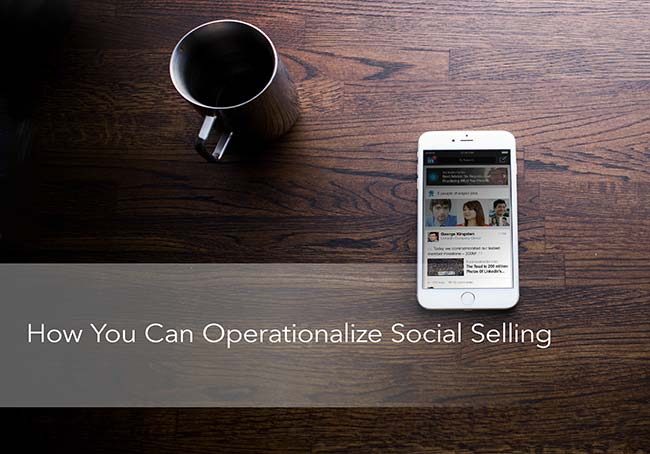 how-to-operationalize-social-selling