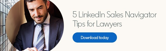 Business Development For Lawyers: Your Guide to LinkedIn's