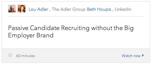 Lou Adler Webinar passive candidates