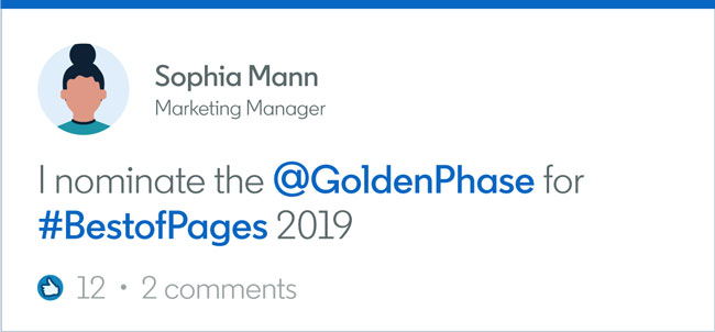 "Screenshot of example of how to nominate Company Page in your LinkedIn feed: Sophia Mann, Marketing Manager, writes: ""I nominate the @GoldenPhase for #BestofPages 2019"""