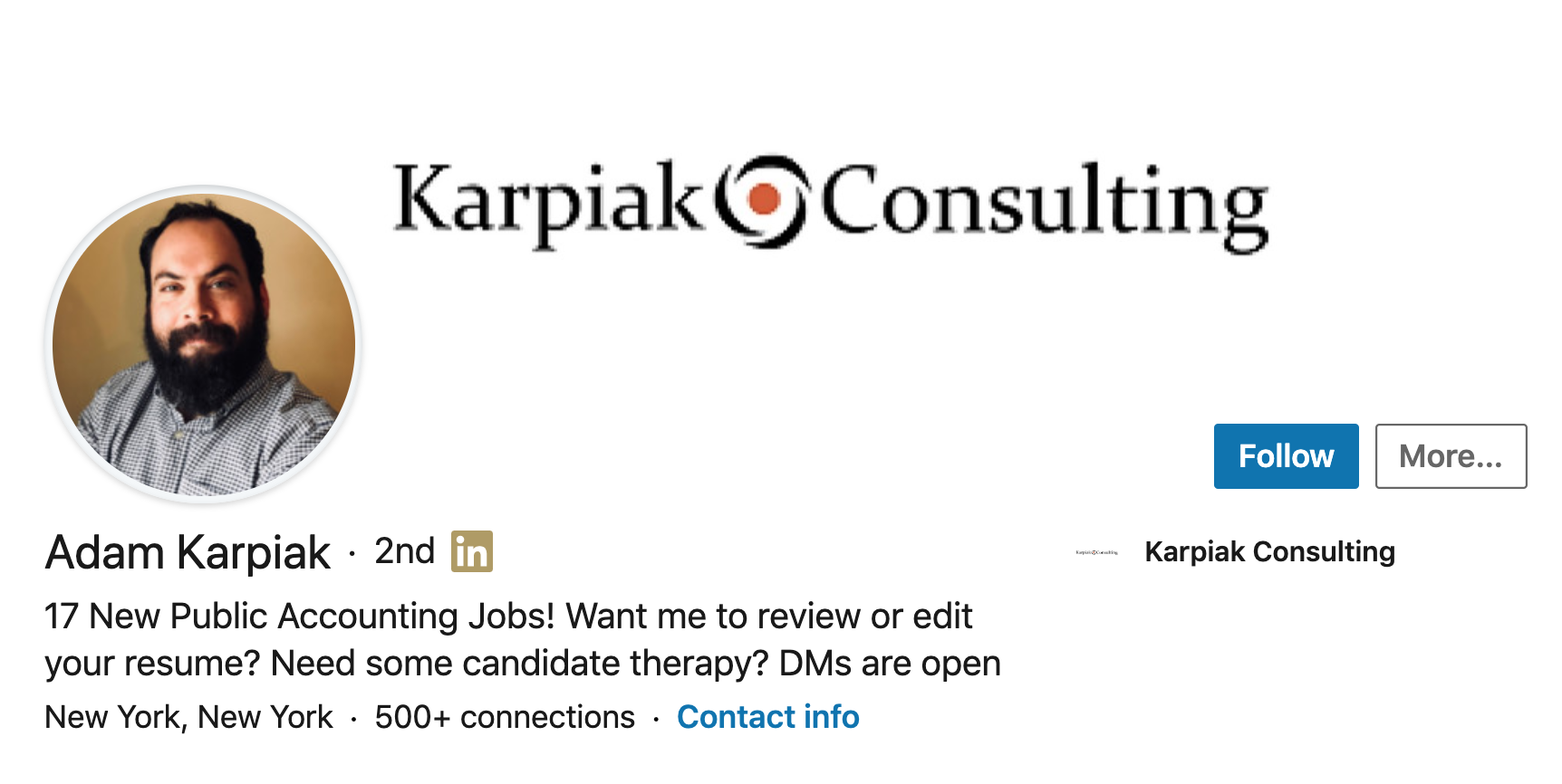 "Adam Karpiak (New York, New York)  ""17 New Public Accounting Jobs! Want me to review or edit your resume? Need some job therapy? DMs are open."""