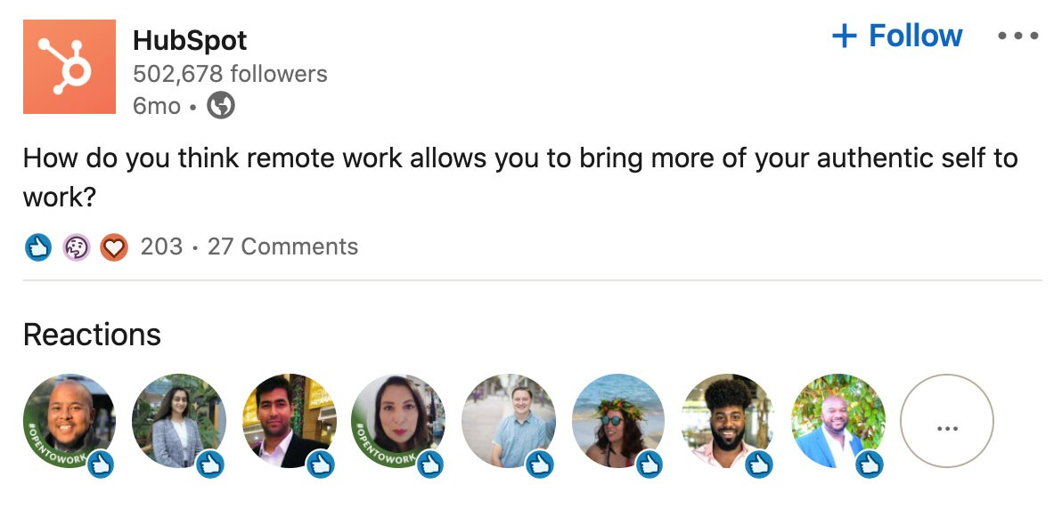Screenshot of post from Hubspot's LinkedIn Company Page:  How do you think remote work allows you to bring more of your authentic self to work?  Post has 203 reactions and 27 comments