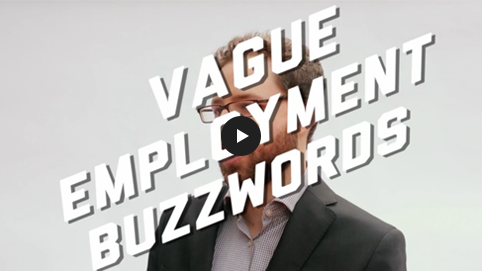 Vague Employment Buzzwords