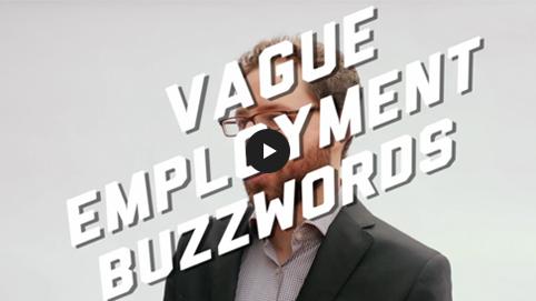 Vague Employment Buzzwords