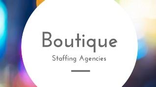 Boutique Agencies