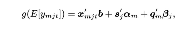 g-open-parenthesis-e-open-bracket-y-sub-m-j-t-closed-bracket-closed-parenthesis-equals-x-prime-sub-m-j-t-times-b-plus-s-prime-sub-j-times-alpha-sub-m-plus-q-prime-sub-m-times-beta-sub-j