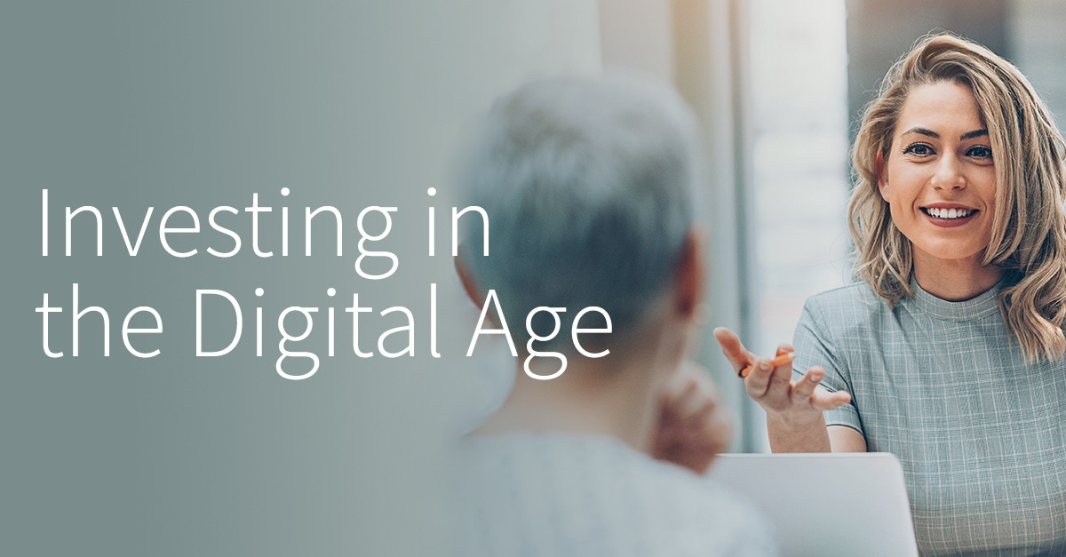 Investing in the Digital Age