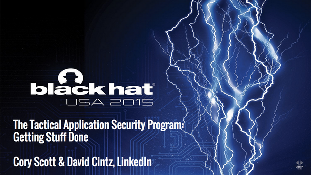 Tactical Application Security: Getting Stuff Done - Black Hat Briefings 2015