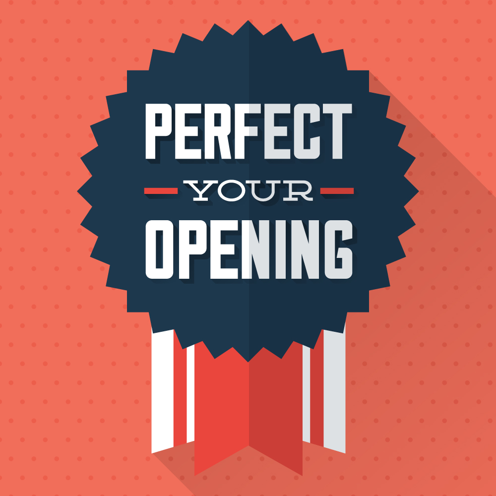 perfect-your-opening