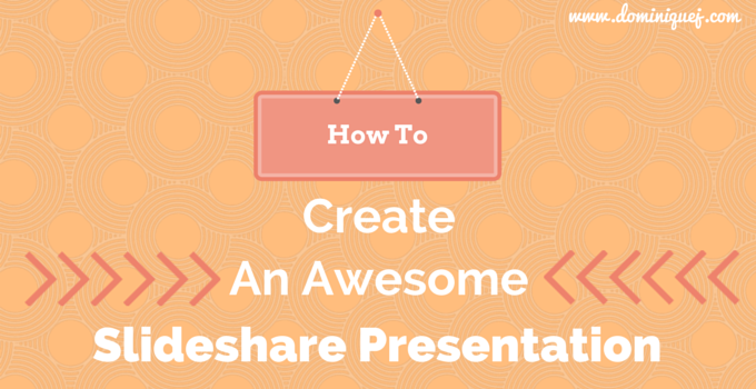 best lessons learned from publishing on slideshare for the first time how to make slideshare presentations