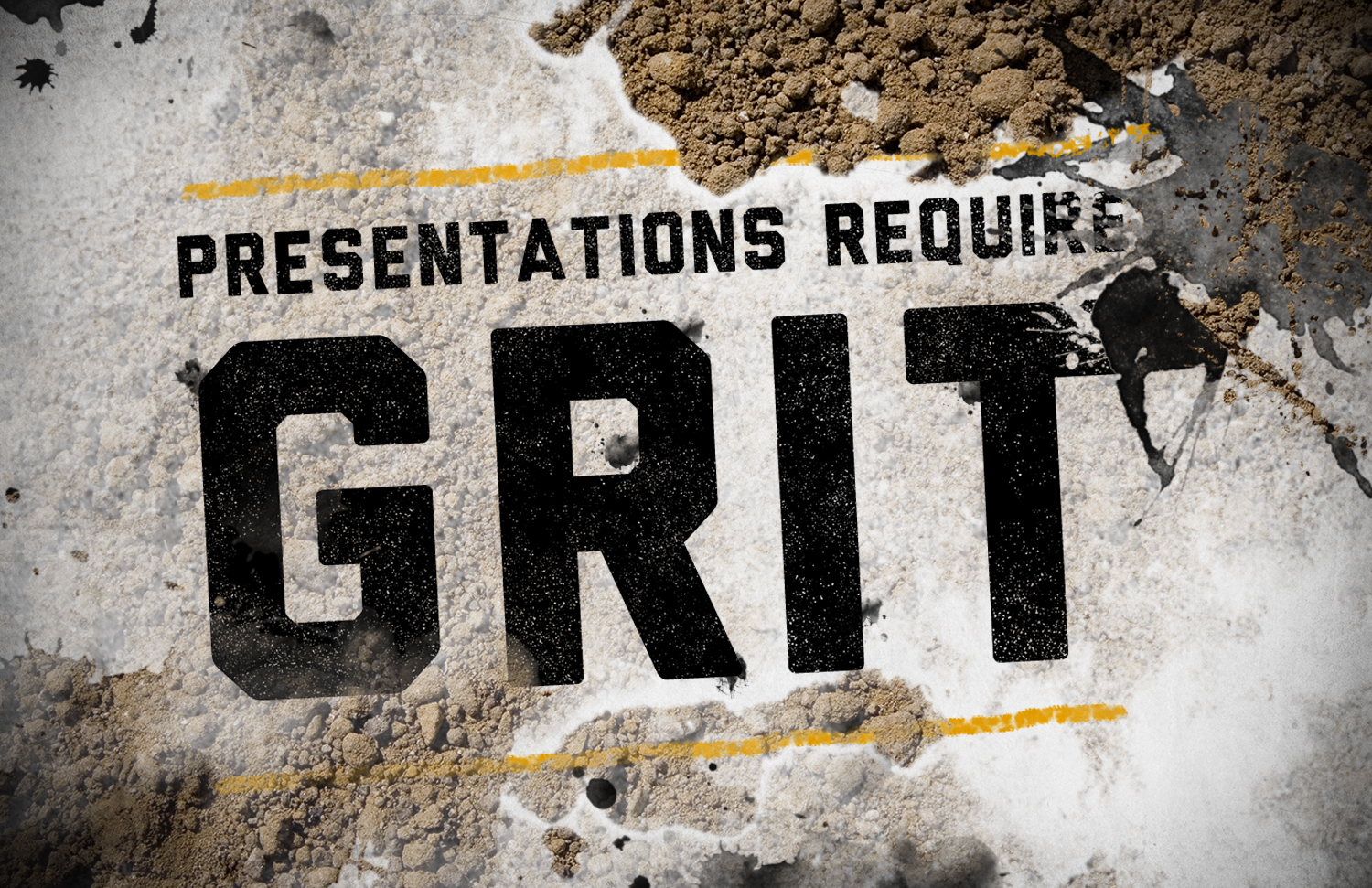 presentations-require-grit
