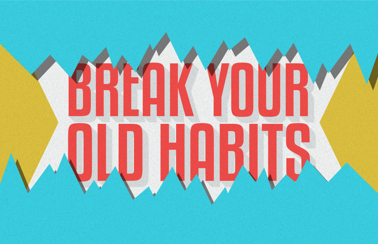 break-your-old-habits