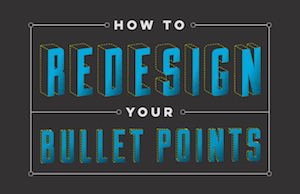 how-to-redesign-your-bullet-points copy bLOG