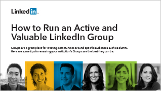 How to Run an Effective & Valuable LinkedIn Group